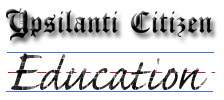 Ypsilanti Citizen Education