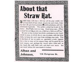 This Alban and Johnson's ad gave detailed instructions on selecting the proper straw hat.